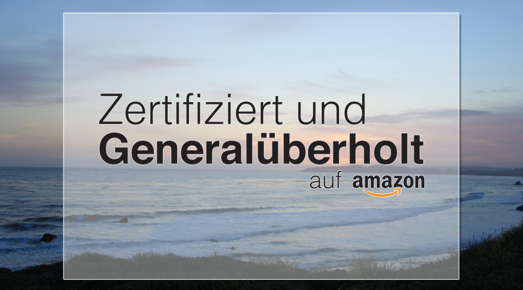 Amazon Zertifiziert Generalüberholt
